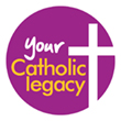Your Catholic Legacy